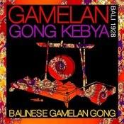 Gamelan Gong Kebyar - Bali 1928 Songs