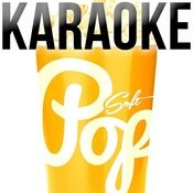 Karaoke - Soft Pop Songs