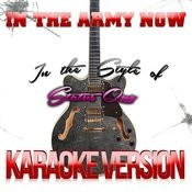 In The Army Now (In The Style Of Status Quo) [Karaoke Version] Song