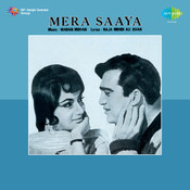 Mera Saaya Songs