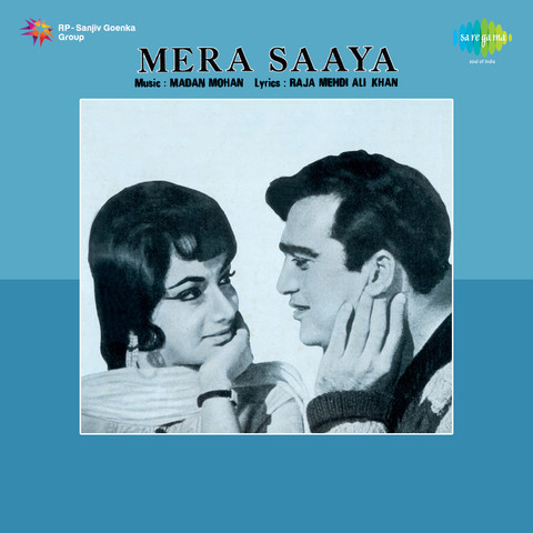 Mera saaya song