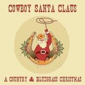 cowboy santa claus a country bluegrass christmas songs - Bluegrass Christmas Songs