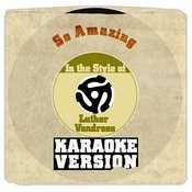 So Amazing (In The Style Of Luther Vandross) [Karaoke Version] Song