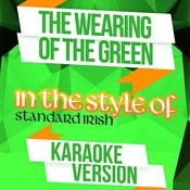 The Wearing Of The Green (In The Style Of Standard Irish) [Karaoke Version] Song