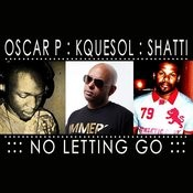 No Letting Go (Oscar P Deep Afro Mix) Song
