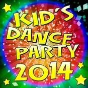 Kid's Dance Party 2014 Songs