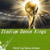 World Cup Dance Anthem Songs