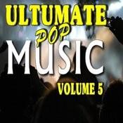 Ultimate Pop Music, Vol. 5 Songs