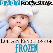 Lullaby Renditions Of Frozen Songs