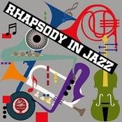 Rhapsody In Jazz Songs