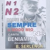 House Music Sempre A Modo Mio No. 1, No. 2 E No. 3 Songs