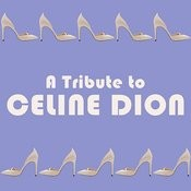 A Homage To: Celine Dion Songs