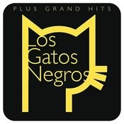 Plus Grands Hits: Los Gatos Negros Songs