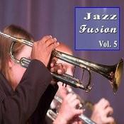 Jazz Fusion, Vol. 5 (Instrumental) Songs