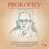 Prokofiev: Concerto For Piano And Orchestra No. 3 In C Major, Op. 26 (Digitally Remastered) Songs