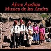 Alma Andina - Musica De Los Andes Songs