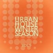 Urban House Winter Season - Vol.9 Songs