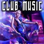 Club Music Songs