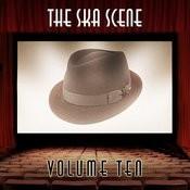 The Ska Scene, Vol. 10 Songs