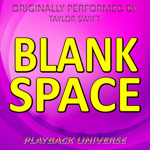 Blank Space (Originally Performed By Taylor Swift) Songs Download: Blank Space (Originally ...