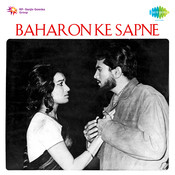 Baharon Ke Sapne Songs