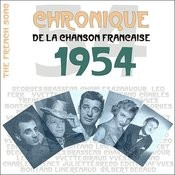 The French Song / Chronique De La Chanson Française - 1954, Vol. 31 Songs
