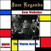 Jazz Legends (Légendes Du Jazz), Vol. 29/32: Ben Webster - The Warm Moods Songs