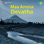 Maa Amma Devatha Songs