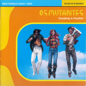 The Best Of Os Mutantes Songs