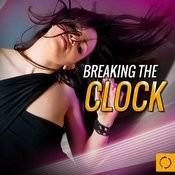 Breaking The Clock Songs