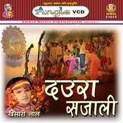 Daura Sajali Songs