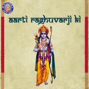 Aarti Raghuvarji Ki - Ramji Ki Aarti Songs