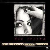 Die Trying (Feat. Elizabeth Gillies) [From Sex&Drugs&Rock&Roll] Songs