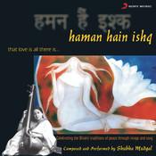 Haman Hain Ishq Songs