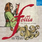 La follia - The Triumph of Folly Songs