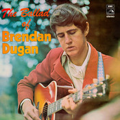 The Ballad Of Brendan Dugan Songs