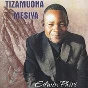 Tizamuona Mesiya Songs