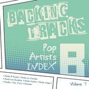 Backing Tracks / Pop Artists Index, B, (Banda El Recodo / Banda La Costeña / Banda Los Recoditos / Banda Machos / Banda Maguey / Bangles / Bar Kays / Barbados), Vol. 7 Songs