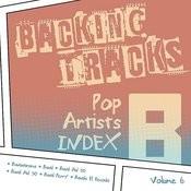 Backing Tracks / Pop Artists Index, B, (Bananarama / Band / Band Aid 20 / Band Aid 30 / Band Perry / Banda El Recodo), Vol. 6 Songs