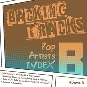 Backing Tracks / Pop Artists Index, B, (Bad Company / Bad English / Bad Manners / Baddiel & Skinner & The Lightning Seeds / Badfinger / Baha Men / Baillie & The Boys / Baily & Moe Bandy / Baltimora / Bananarama), Vol. 5 Songs
