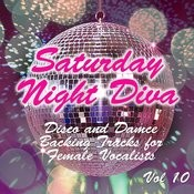 Saturday Night Diva - Disco And Dance Backing Tracks For Female Vocalists, 10 Songs
