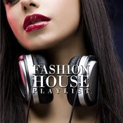 Fashion House Playlist Songs