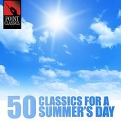 50 Classics For A Summer's Day Songs