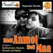 Badi Anmol Hoti Maa Songs