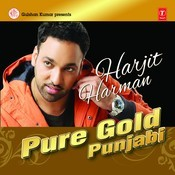 Pure Gold Punjabi - Harjit Harman Songs