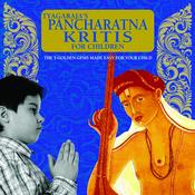Tyagaraja's Pancharatna Kritis For Children Songs