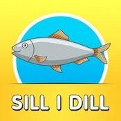 Sill I Dill Songs