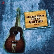 Purani Jeans Aur Ek Guitar, Vol. 2 Songs