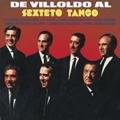 De Villoldo al Sexteto Tango Songs