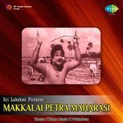 Makkalai Petra Maharasi Songs